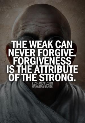 ghandi forgiveness