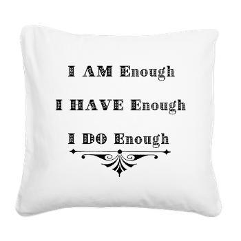 i_am_enough_abundance_quote_square_canvas_pillow